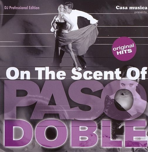 On The Scent of Pasodoble